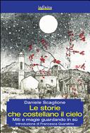 Le storie che costellano il cielo  Miti e magie guardando in su