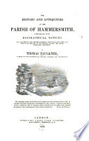 The History and Antiquities of the Parish of Hammersmith