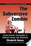 The Subversive Zombie
