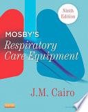 Mosby s Respiratory Care Equipment   E Book