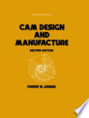 Cam Design and Manufacture, Second Edition