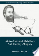 Moby Dick and Melville   s Anti Slavery Allegory