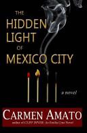 download ebook the hidden light of mexico city pdf epub