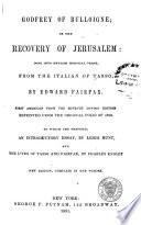 Godfrey of Bulloigne  Or  The Recovery of Jerusalem Book PDF