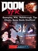 Doom VFR  Gameplay  Wiki  Walkthrough  Tips  Cheats  Game Guide Unofficial