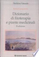 Dizionario di fitoterapia e piante medicinali