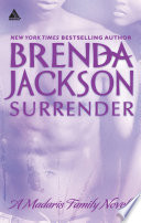 Surrender  Mills   Boon Kimani Arabesque   Madaris Family Saga  Book 7