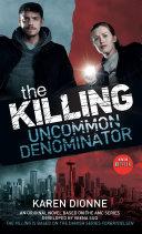 The Killing  Uncommon Denominator