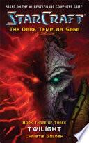 StarCraft  Dark Templar  Twilight
