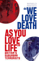 'We Love Death as You Love Life'