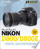 David Busch s Nikon D800 D800E Guide to Digital SLR Photography