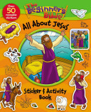 The Beginner s Bible All about Jesus Sticker and Activity Book