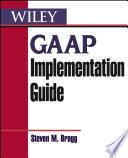 GAAP Implementation Guide