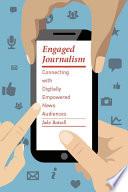 Ebook Engaged Journalism Epub Jake Batsell Apps Read Mobile