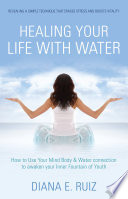 Healing Your Life With Water book