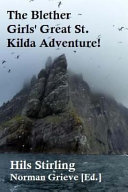 The Blether Girls' Great St. Kilda Adventure!