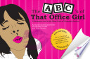 The ABC s of That Office Girl