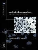 Embodied Geographies