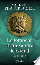 Le Tombeau D Alexandre Le Grand