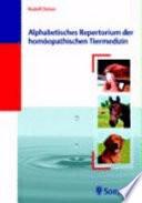 Alphabetisches Repertorium der homöopathischen Tiermedizin