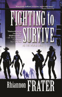 Fighting to Survive (As the World Dies, Book Two) Survive Features The Further Zombie Killing Civilization Saving