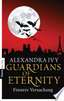 Guardians of Eternity   Finstere Versuchung