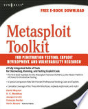 Metasploit Toolkit for Penetration Testing  Exploit Development  and Vulnerability Research