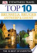 Top 10 Brussels, Bruges, Antwerp & Ghent