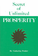 The Secret of Unlimited Prosperity