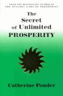 The Secret of Unlimited Prosperity