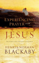Experiencing Prayer with Jesus Activity Nor A Chore Prayer Is