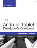 The Android Tablet Developer s Cookbook