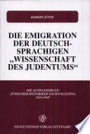 """Die Emigration der deutschsprachigen """"Wissenschaft des Judentums"""""""