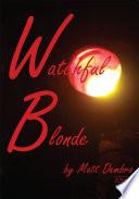 Watchful Blonde