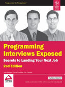Programming Interviews Exposed  Secrets To Landing You Next Job  2Nd Ed