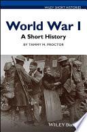 World War I A Short History