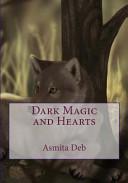 Dark Magic and Hearts