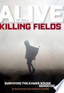 Alive in the Killing Fields