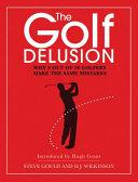 The Golf Delusion