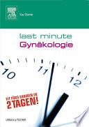 Last Minute Gyn  kologie und Geburtshilfe