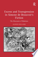 Excess and Transgression in Simone de Beauvoir's Fiction