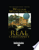 Real Christianity  Large Print 16pt