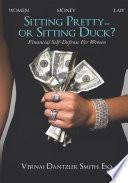 Sitting Pretty    or Sitting Duck  Book PDF