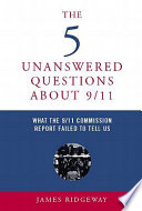 The 5 Unanswered Questions About 9 11
