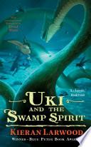 Uki and the Swamp Spirit Book PDF