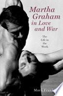 Martha Graham in Love and War
