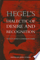 Hegel s Dialectic of Desire and Recognition