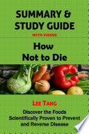 Summary   Study Guide   How Not to Die