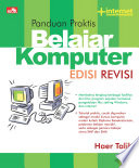 PANDUAN PRAKTIS BELAJAR KOMPUTER  EDISI REVISI
