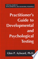 Practitioner s Guide to Developmental and Psychological Testing